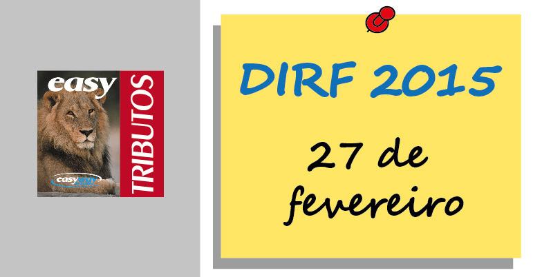Contribuintes têm que entregar a DIRF até 27 de fevereiro