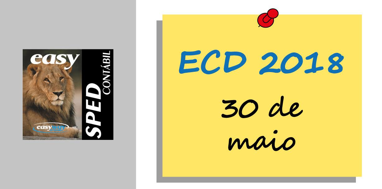 ECD deve ser entregue até o fim do mês
